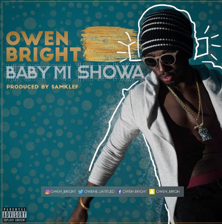 Owen Bright - Baby Mi Showa (prod. Samklef)