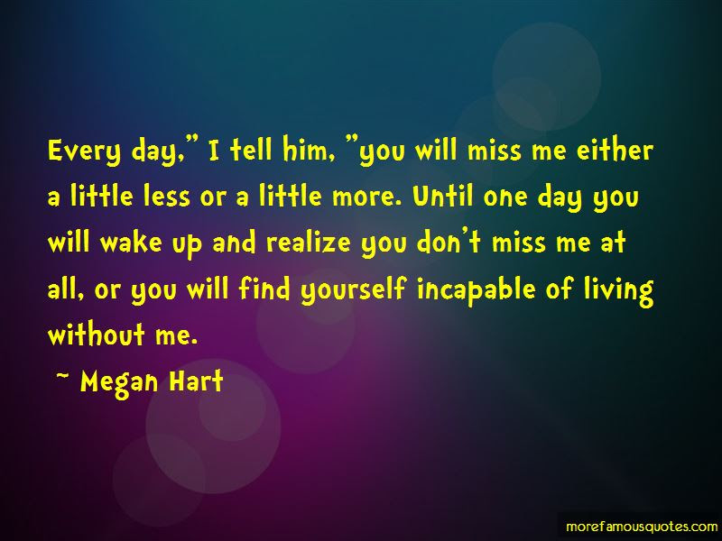 You Dont Miss Me Quotes Top 4 Quotes About You Dont Miss Me From