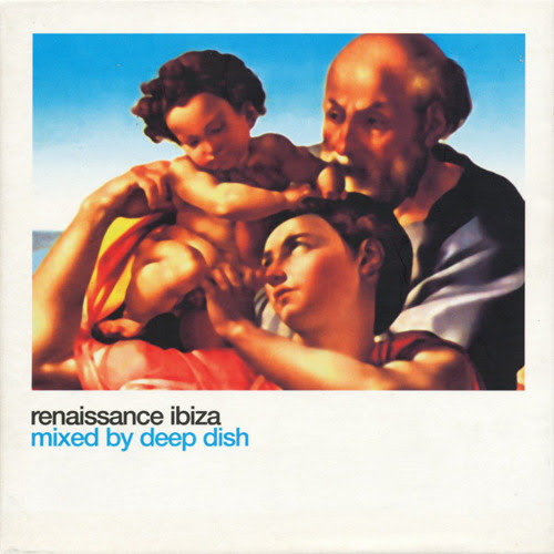 322 - Renaissance Ibiza mixed by Deep Dish - Disc 1 (2000) by The Classic Mix CD Series / GarethisOnit