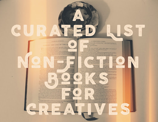 Books Galore~A Curated List of Non-Fiction Books for Creatives
