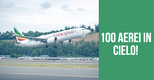 Ethiopian Airlines 100th aircraft in the SKY - I Viaggi di Michele Travel Blog
