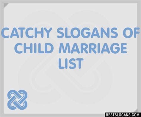 30  Catchy Of Child Marriage Slogans List, Taglines