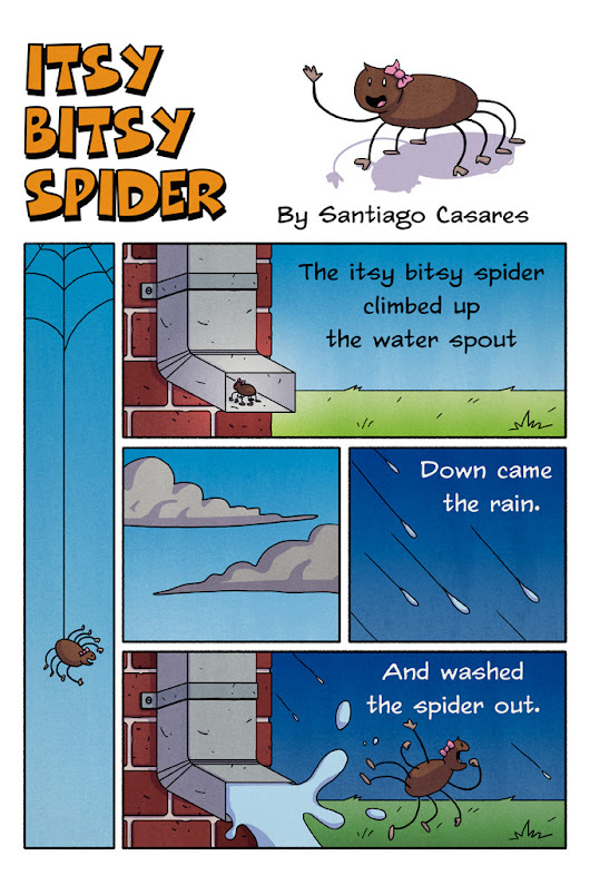 Nursery Rhymes Comics — The itsy bitsy spider climbed up the water spout...