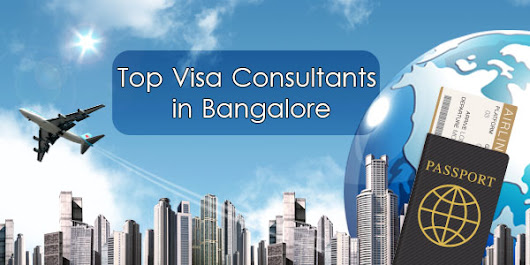 Top Visa Consultants in Bangalore