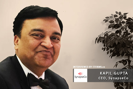 Interview with Kapil Gupta - CEO, SynapseCo - IT Firms