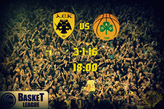 Live Stream AEK - Panathinaikos (Basket) Live Streaming ΑΕΚ - Παναθηναϊκος | AEK Fans Blog