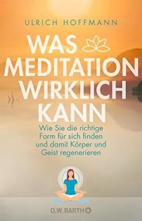 [pdf]Was Meditation wirklich kann: Wie Sie die richtige Form für sich finden und damit Körper und Geist_3426292793_drbook.pdf