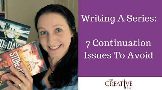 Writing A Series: 7 Continuation Issues To Avoid | The Creative Penn