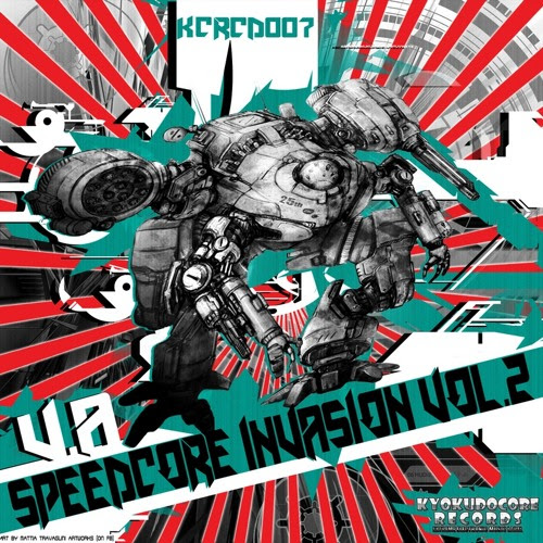 OUT NOW!!! - KCRCD007 - V.A. - Speedcore Invasion Vol. 2 - X-Fade Demo