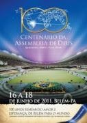 Saiba como foram as comemorações do Centenário da Assembléia de Deus do Brasil