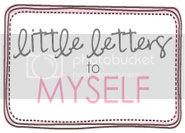Little Letters to Myself
