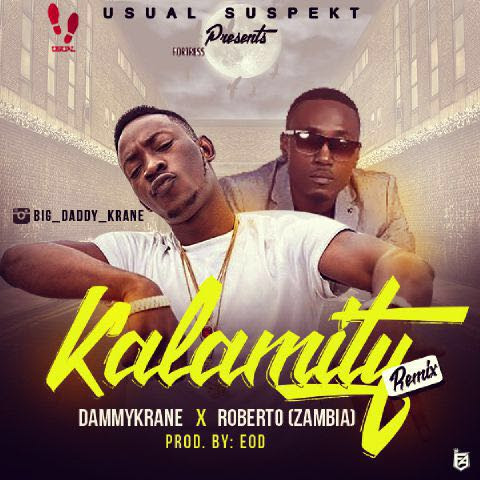 Dammy Krane ft. Roberto - Kalamity (Remix)