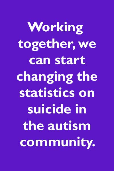 Autism and Suicide: Reducing the Risk