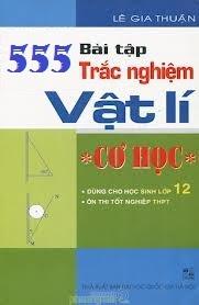 555_trac_nghiem_co_hoc