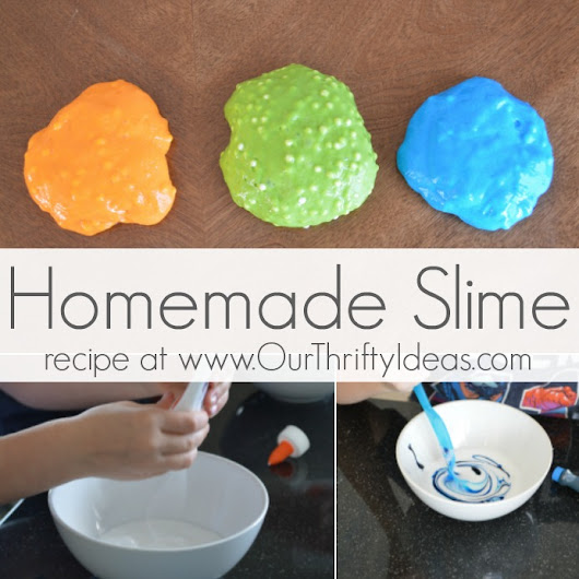 Homemade Slime - Our Thrifty Ideas