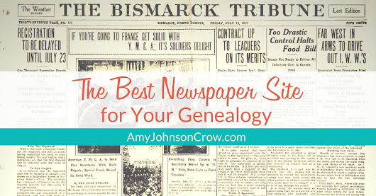 Finding the Best Newspaper Site for Your Genealogy