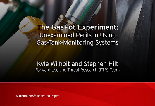 The Gaspot Experiment: How Gas-Tank-Monitoring Systems Could Make Perfect Targets for Attackers - Security News - Trend Micro USA