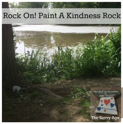 Rock On! Paint A Kindness Rock & Smile! - The Savvy Age