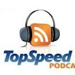 TopSpeed Podcast 001