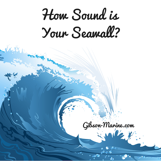 How Sound is Your Seawall?