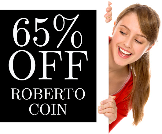 Up to 70% Off All Newly Arrived Rings! 65% Off Roberto Coin Jewelry!