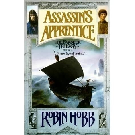 Assassin's Apprentice (Farseer Trilogy, #1) by Robin Hobb — Reviews, Discussion, Bookclubs, Lists