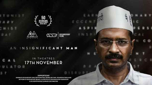An Insignificant Man Movie Review - By