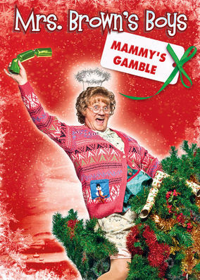 Mrs. Brown's Boys: Mammy's Gamble