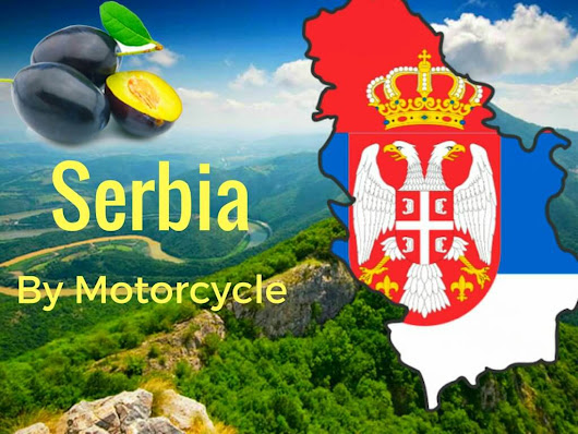 Discover The Beauty of Serbia by Motorcycle - Gr8 Travel Tips