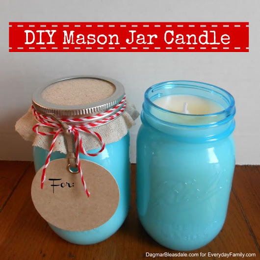 DIY Mason Jar Candle and Other Handmade Teacher's Gifts