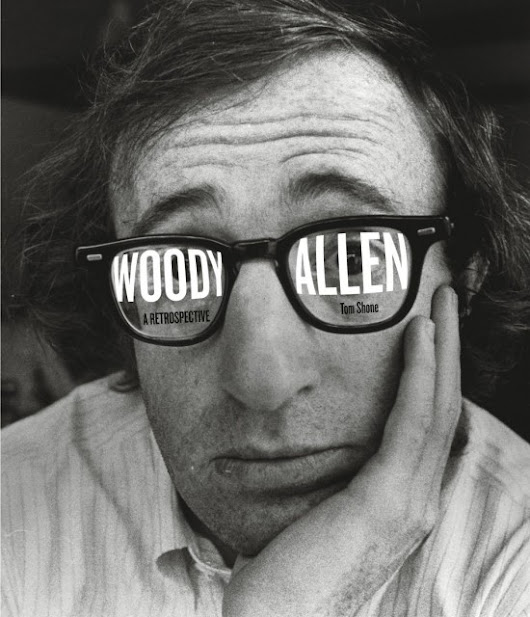 Woody Allen: A Retrospective by Tom Shone