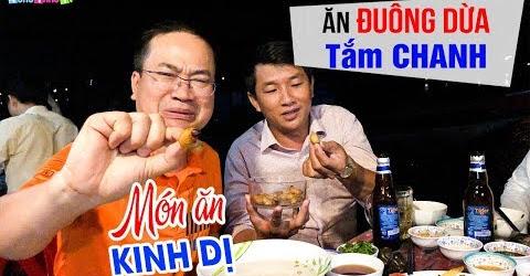 Ăn Đuông Dừa lội nước Mắm và nước Chanh thử Món ăn Kinh Dị