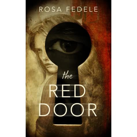 The Red Door by Rosa Fedele — Reviews, Discussion, Bookclubs, Lists