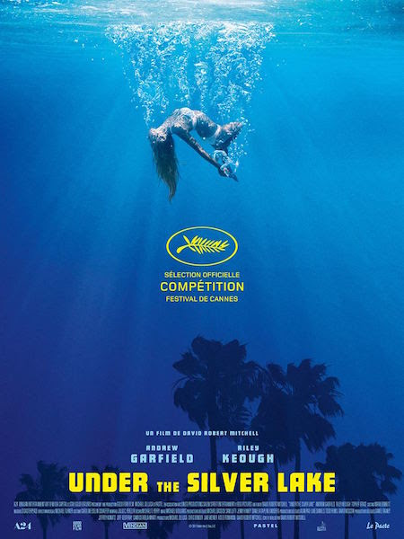 Cannes 2018 / Under the Silver Lake de David Robert Mitchell : critique | CineChronicle
