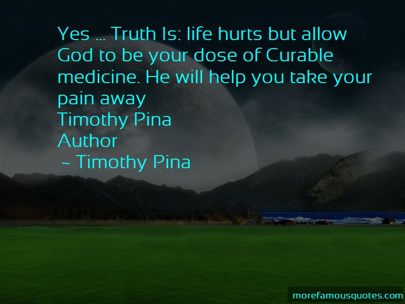 Take Your Pain Quotes Top 52 Quotes About Take Your Pain From