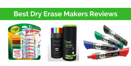 Top 7 Best Dry Erase Markers Reviews in 2017
