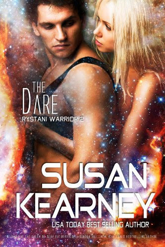 The Dare (Rystani Warrior 2): Volume 2 by Susan Kearney