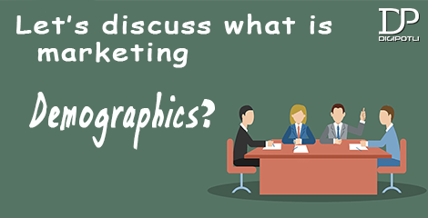 Let's discuss what is marketing demographics?