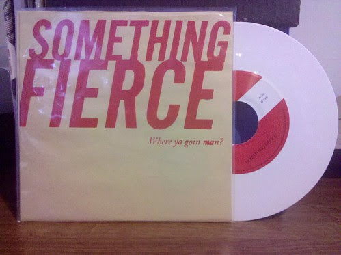 "Something Fierce - Where Ya Goin Man 7"" - White Vinyl, Screened Cover by factportugal"