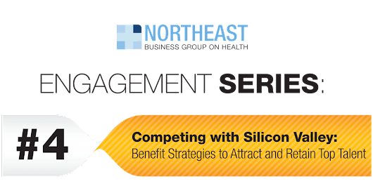 ENGAGEMENT SERIES - Competing with Silicon Valley: Benefit Strategies to Attract and Retain Top Talent