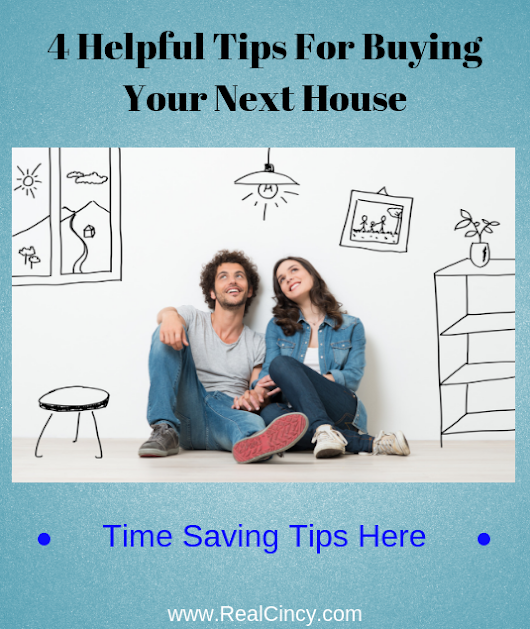 4 Helpful Tips For Buying Your Next House