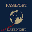The Date Night Passport: A Bucket List for You & Your Sweetheart