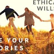 Ethical Wills - Transforming an Inheritance - Guaranteed Income for Life