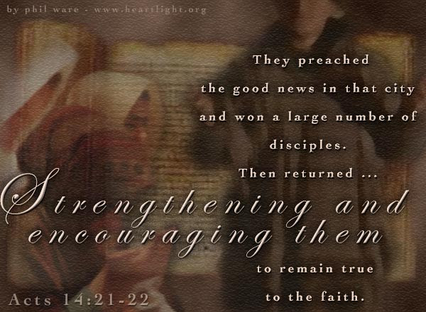 Inspirational illustration of Acts 14:21-22