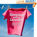 Sleeping with the Laundry (Notes from the Mommy Track )