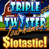 Slotastic Triple Twister Freeroll Slots Tournament and Casino Bonus