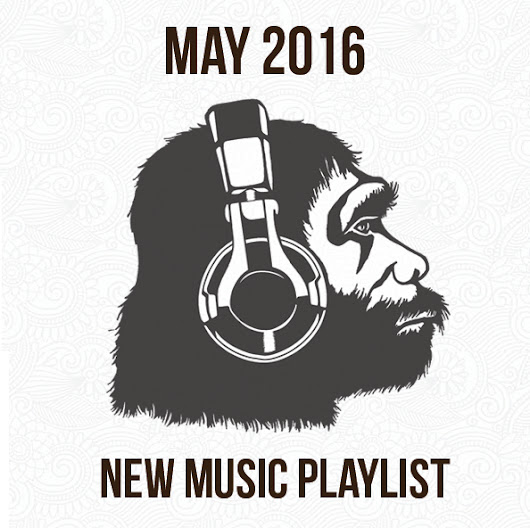 May 2016 Playlist - Apes on Tape