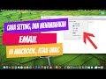 Cara Setting, Menambahkan Email di Macbook, atau iMac