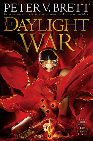 The Daylight War by Peter V. Brett