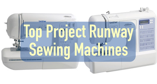 Top 5 Project Runway Sewing Machines Reviews